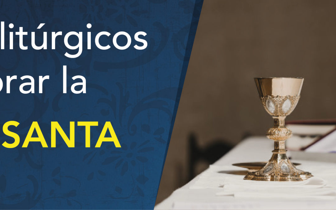 Subsidios litúrgicos para celebrar la Semana Santa en casa