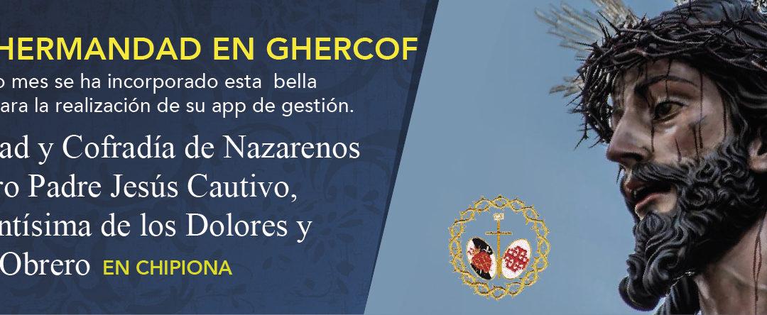 La HERMANDAD DEL CAUTIVO de Chipiona entra a formar parte de la gran familia de GHERCOF.